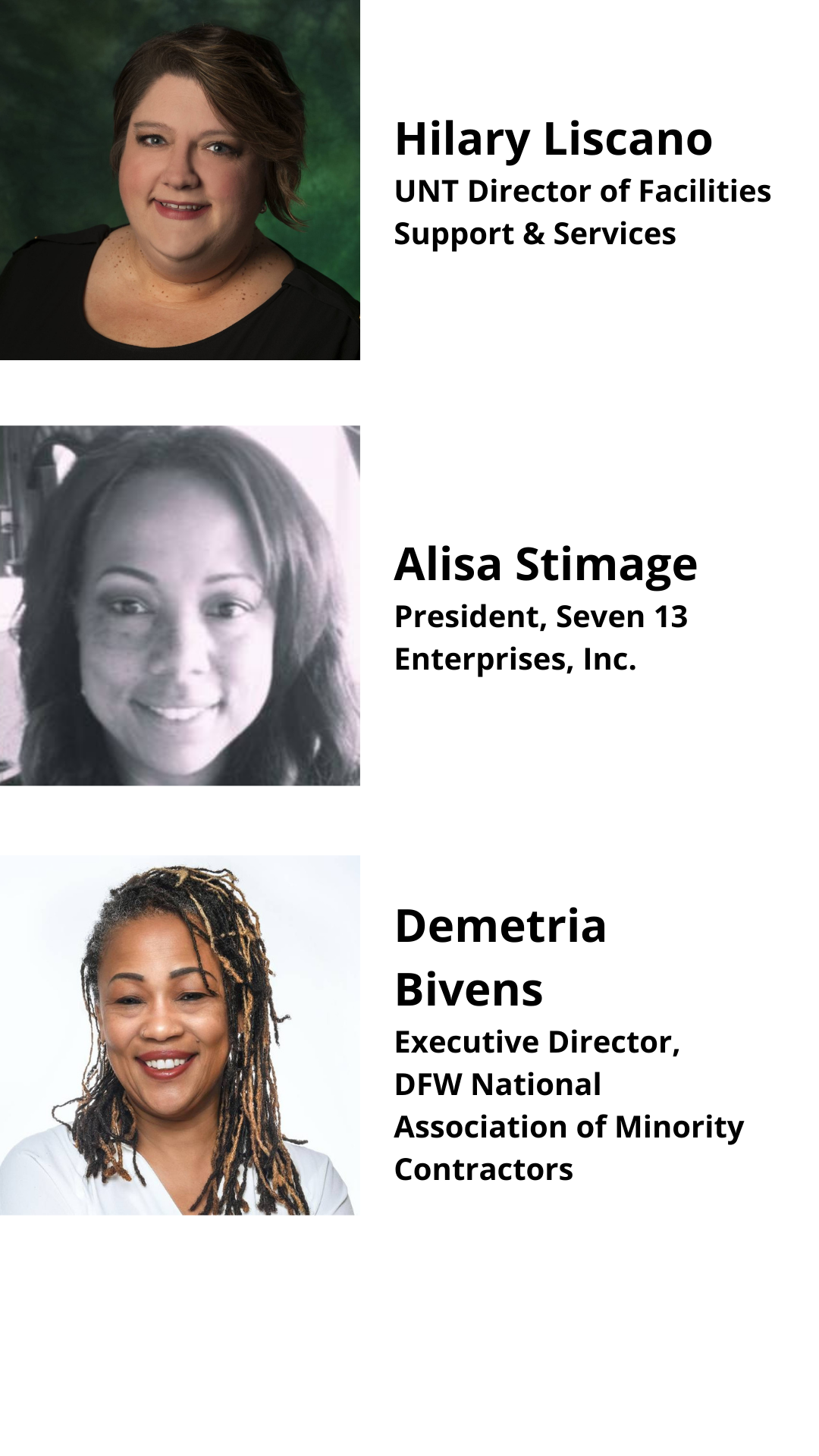 Hilary Liscano, UNT Director of Facilities Support & Services; Alisa Stimage, President, Seven 13 Enterprises, Inc.; Demetria Bivens, Executive Director, DFW National Association of Minority Contractors