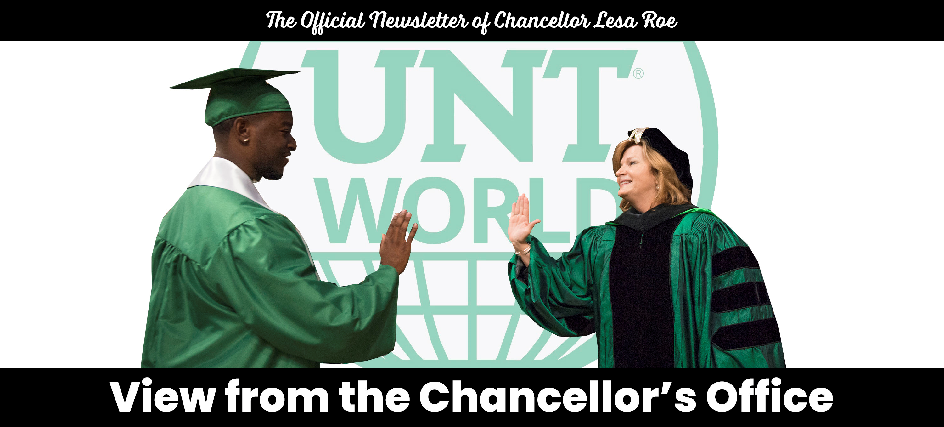 The Official Newsletter of Chancellor Lesa Roe: View from the Chancellor's Office