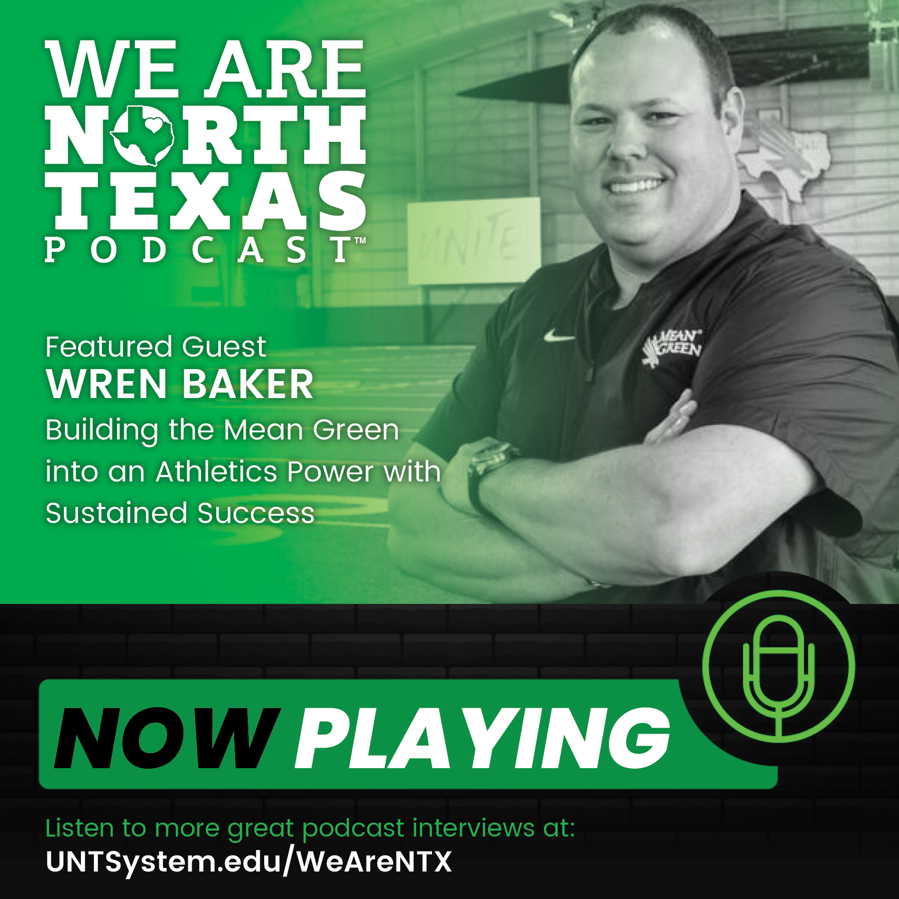 WREN BAKER WE ARE North Texas PODCAST